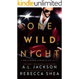 One Wild Night: A Hollywood Stand-Alone Romance (Hollywood Chronicles)