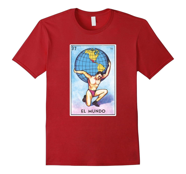 El Mundo Card T-Shirt World Tarot Loteria-T-Shirt