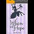 When We Hope: Ein Liebesroman