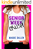 Senior Week Crush (Summer Love Book 2)