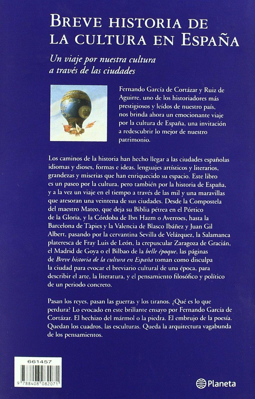 Breve historia de la cultura en España Historia y Sociedad: Amazon.es: García de Cortázar, Fernando, Manzano de Frutos, Carlos: Libros