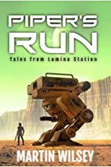 Piper's Run: Tales From Lumina Station Kindle Edition