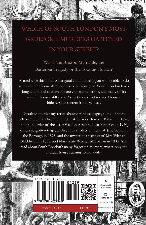 Murder Houses of South London: Amazon co uk: Jan Bondeson