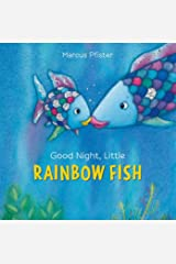 Good Night, Little Rainbow Fish (1) Board book