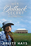Her Outback Secret (Outback Tallora Book 1)