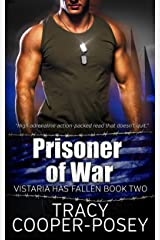 Prisoner of War (Vistaria Has Fallen Book 2) Kindle Edition