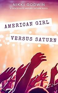 American Girl Versus Saturn