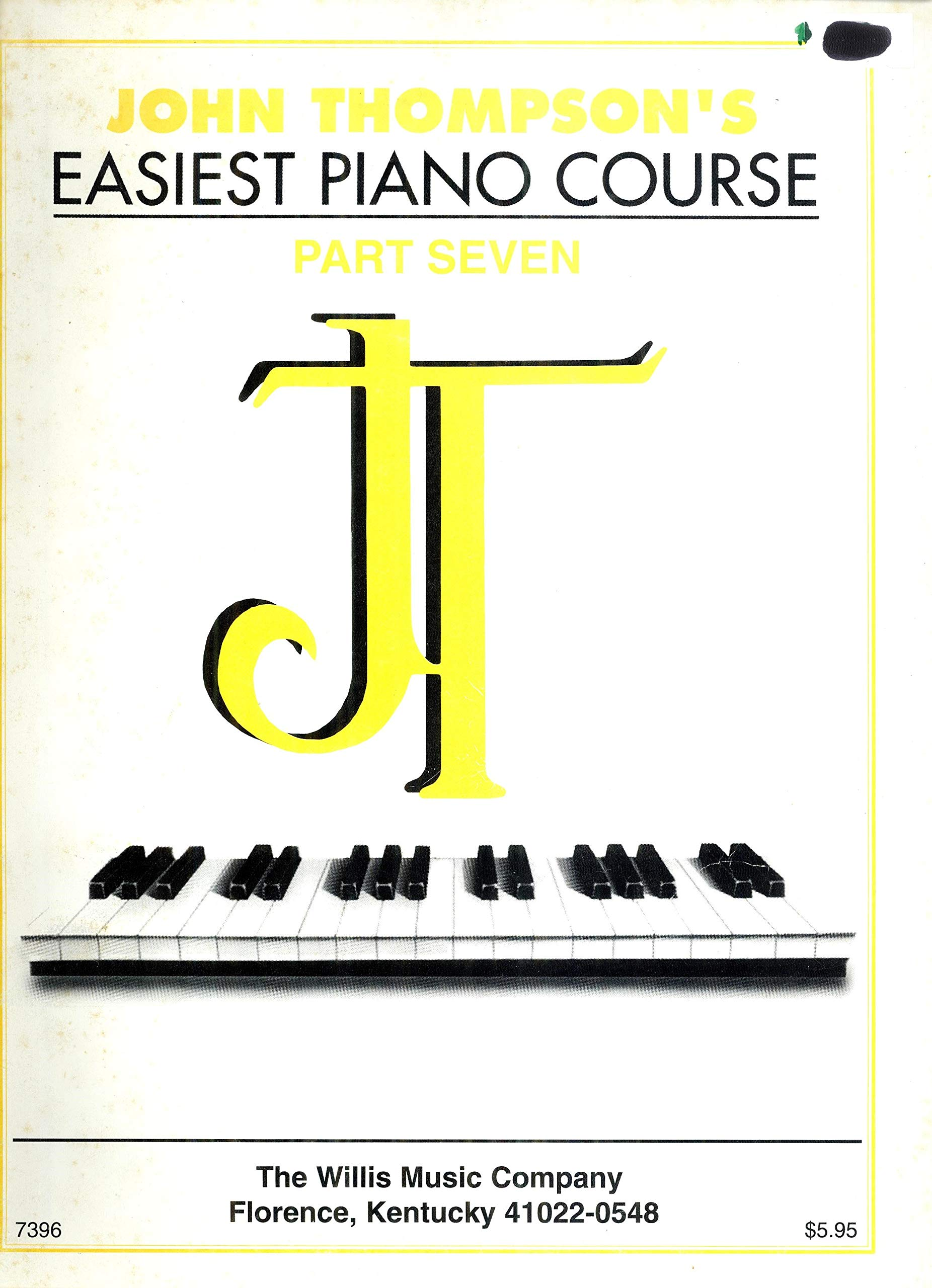 John Thompson/'s Easiest Piano Course Part Seven