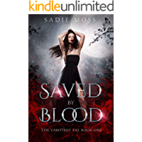 Saved by Blood (The Vampires' Fae Book 1)