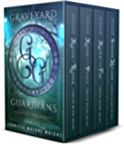 Graveyard Guardians Box Set: Books 1-3 Plus Prequel Novella (English Edition)