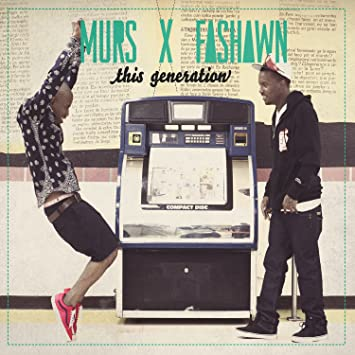 fashawn and murs this generation