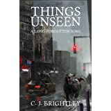 Things Unseen (A Long-Forgotten Song Book 1)