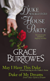 A Duke Walked into a House Party: Two PREVIOUSLY PUBLISHED Regency novellas