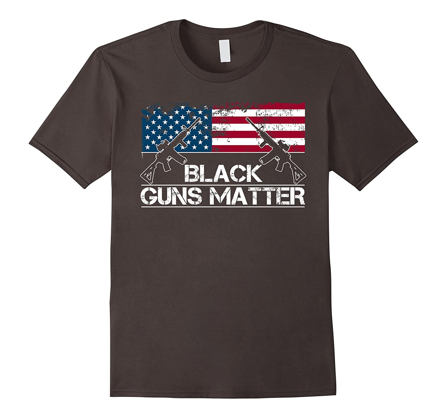 Black Guns Matter T-Shirt - Black Rifles Matter - Nice Gift-PL