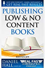 Publishing Low & No Content Books (Real Fast Results Book 4) Kindle Edition