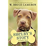 Shelby's Story: A Puppy Tale