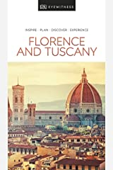 DK Eyewitness Florence and Tuscany (Travel Guide) Kindle Edition