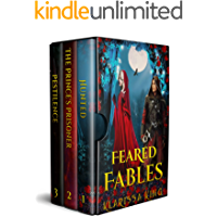 Feared Fables Box Set: Dark and Twisted Fairy Tale Retellings, (Feared Fables Box Sets Book 1)