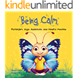 Being Calm: Flutterpie's Yoga Adventures and Mindful Mantras