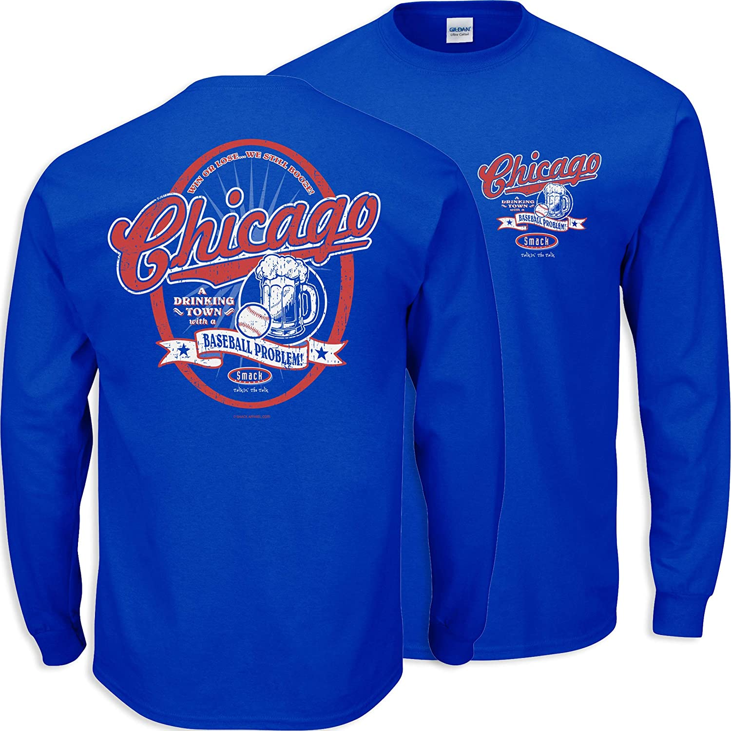 Chicago A Drinking Town with a Baseball Problem Royal Shirt Smack Apparel Chicago Baseball Fans S-5X