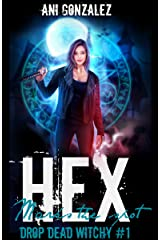 Hex Marks the Spot (Drop Dead Witchy Book 1) Kindle Edition