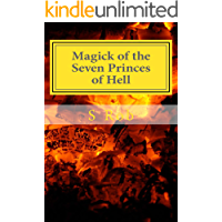 Magick of the Seven Princes of Hell (English Edition)