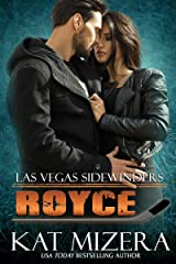 Las Vegas Sidewinders: Royce Kindle Edition