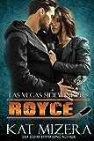 Las Vegas Sidewinders: Royce