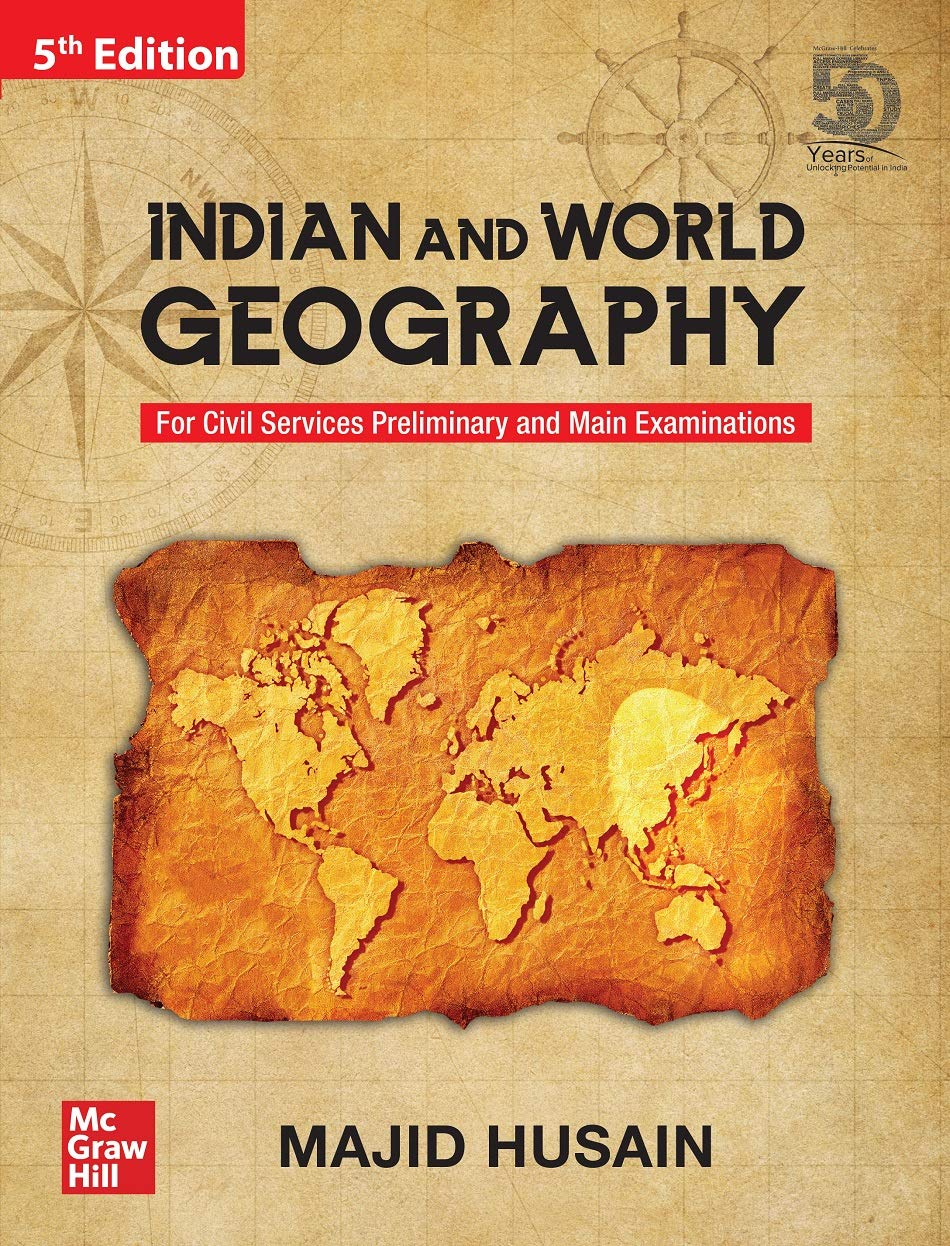 Indian and World Geography For Civil Services Preliminary and Main Examinations   5th Edition