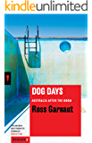 Dog Days: Australia After the Boom (Redback)