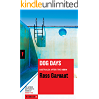 Dog Days: Australia After the Boom (Redback Book 3)