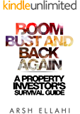 Boom, Bust and Back Again: A Property Investor's Survival Guide