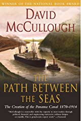 The Path Between the Seas: The Creation of the Panama Canal, 1870-1914 Kindle Edition
