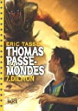 Thomas Passe-Mondes T7 - Dilmun