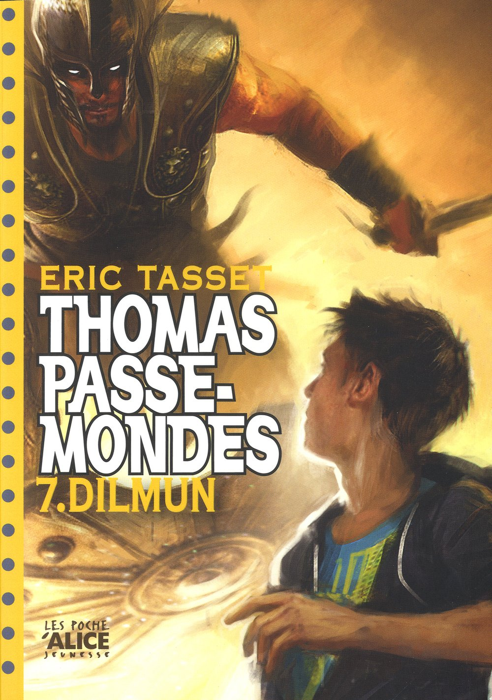 Download Thomas Passe-Mondes T7 - Dilmun (English and French Edition) pdf epub