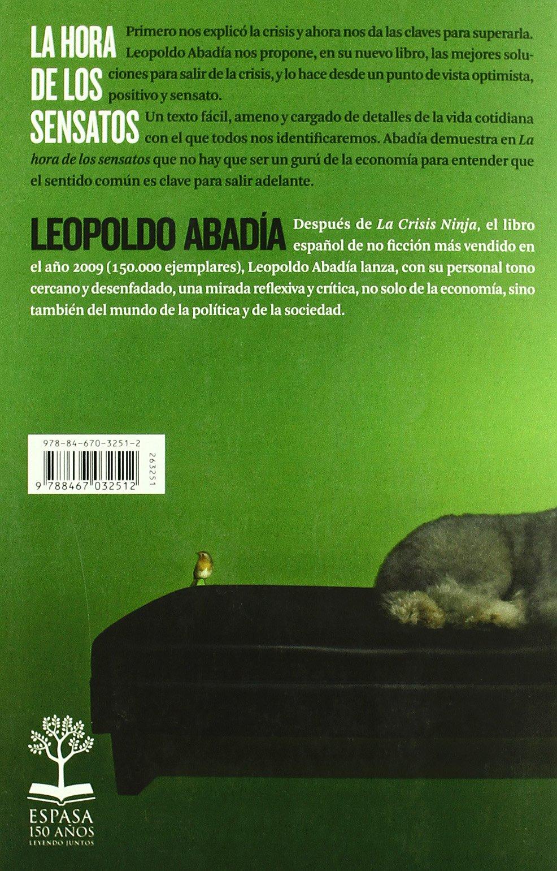La hora de los sensatos: LEOPOLDO ABADIA: 9788467032512 ...