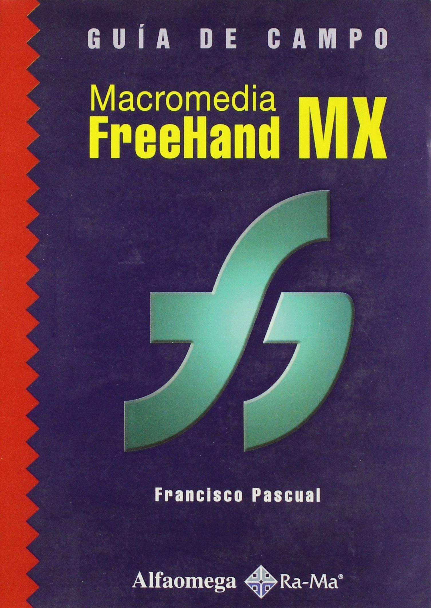 Macromedia FreeHand MX Guia de Campo (Spanish Edition) pdf epub