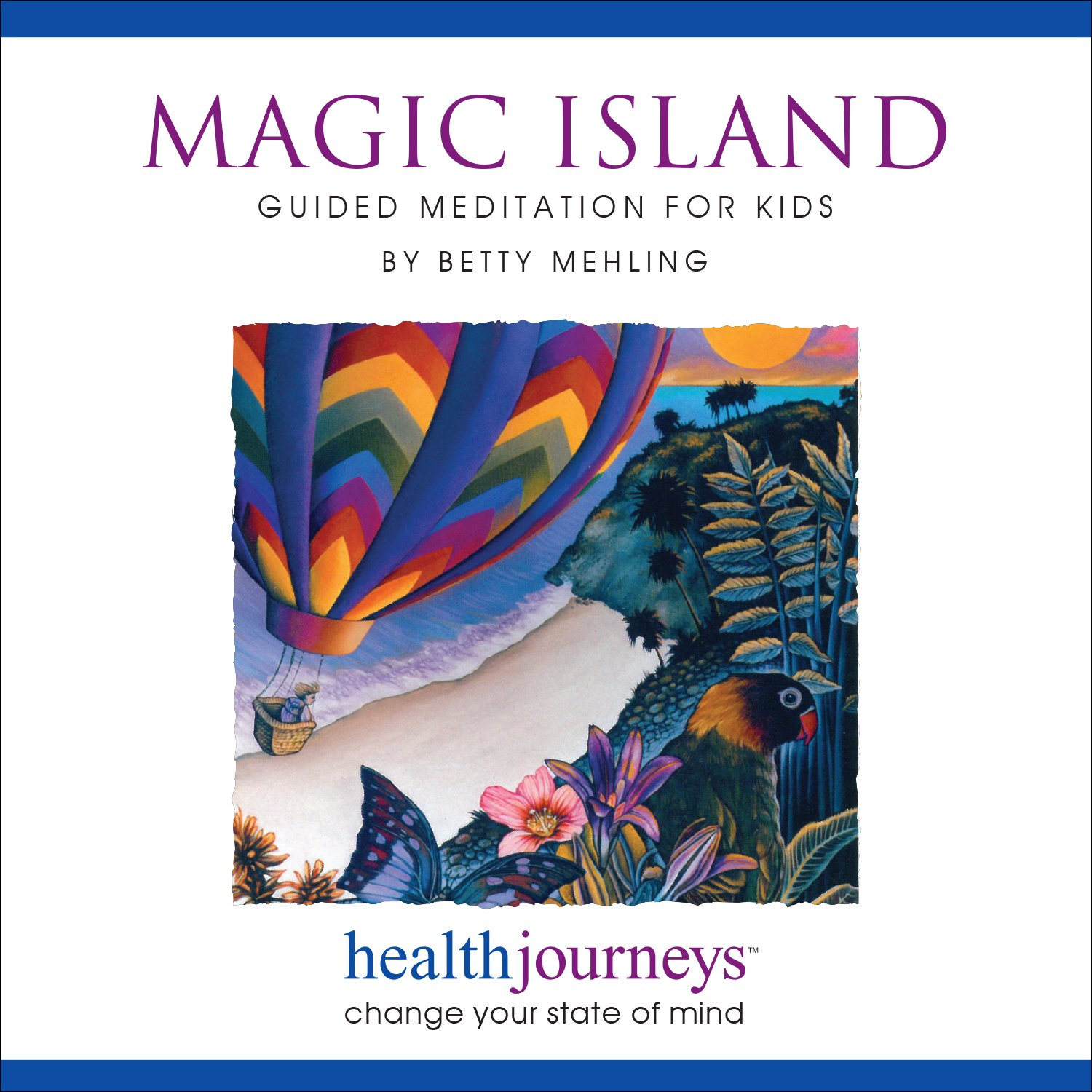 Magic Island: Guided Meditation for Kids - Research Proven Guided Imagery and Relaxation for Kids Ages 4-10, for Boosting Confidence, Reducing Stress, and Help with Sleeping. by Health Journeys