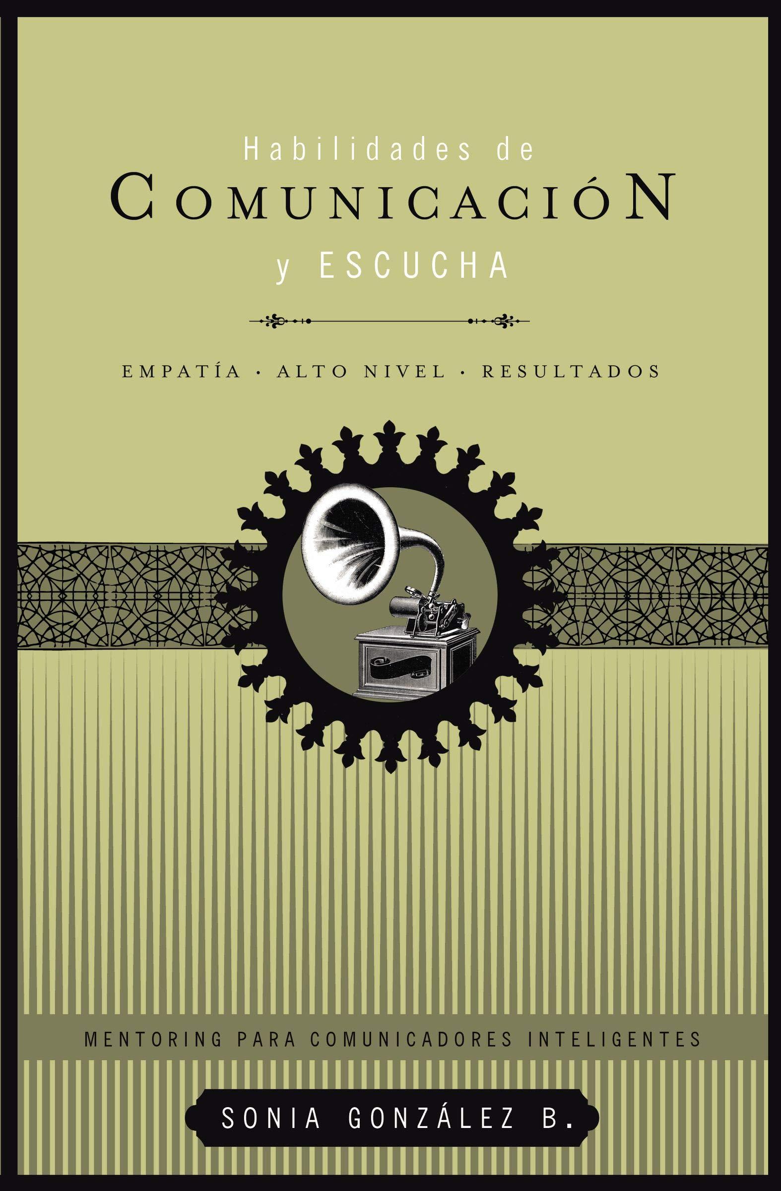 Habilidades de comunicación y escucha Mentoring para comunicadores ...