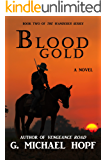 Blood Gold (The Wanderer Book 2)