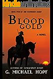 Blood Gold: Western Gunslinger Fiction (The Wanderer Book 2)