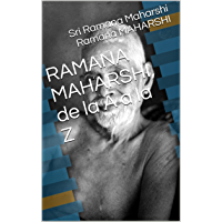 RAMANA MAHARSHI, de la A a la Z (Spanish Edition)