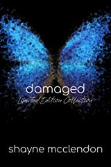Damaged: Limited Edition Collection Kindle Edition