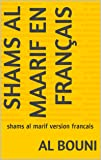 Shams al maarif alchimie des arabes: livre d alchimie du monde arabique