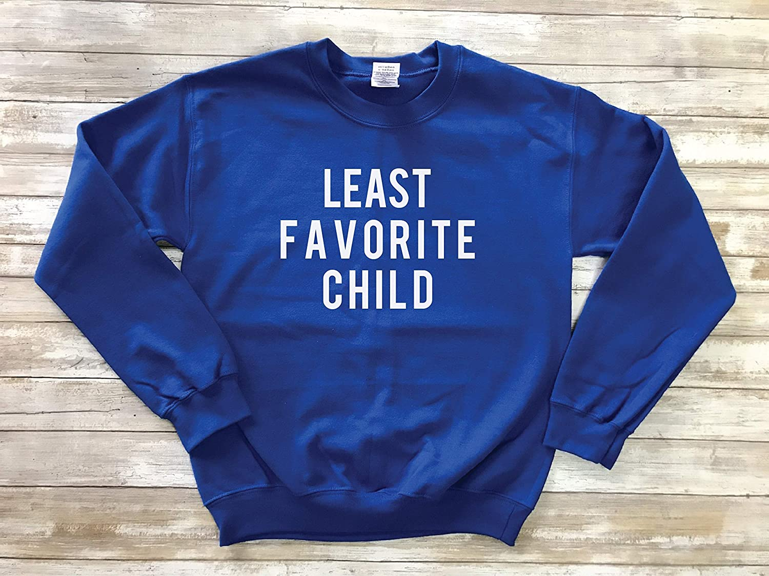 Amazon Com Least Favorite Child Sweatshirt Moms Favorite Sweatshirt Dads Favorite Sweater Funny Sibling Gift Sister Shirt Brother Gift Funny Kid Outfit Handmade