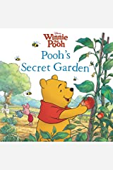 Winnie the Pooh: Pooh's Secret Garden (Disney Storybook (eBook)) Kindle Edition