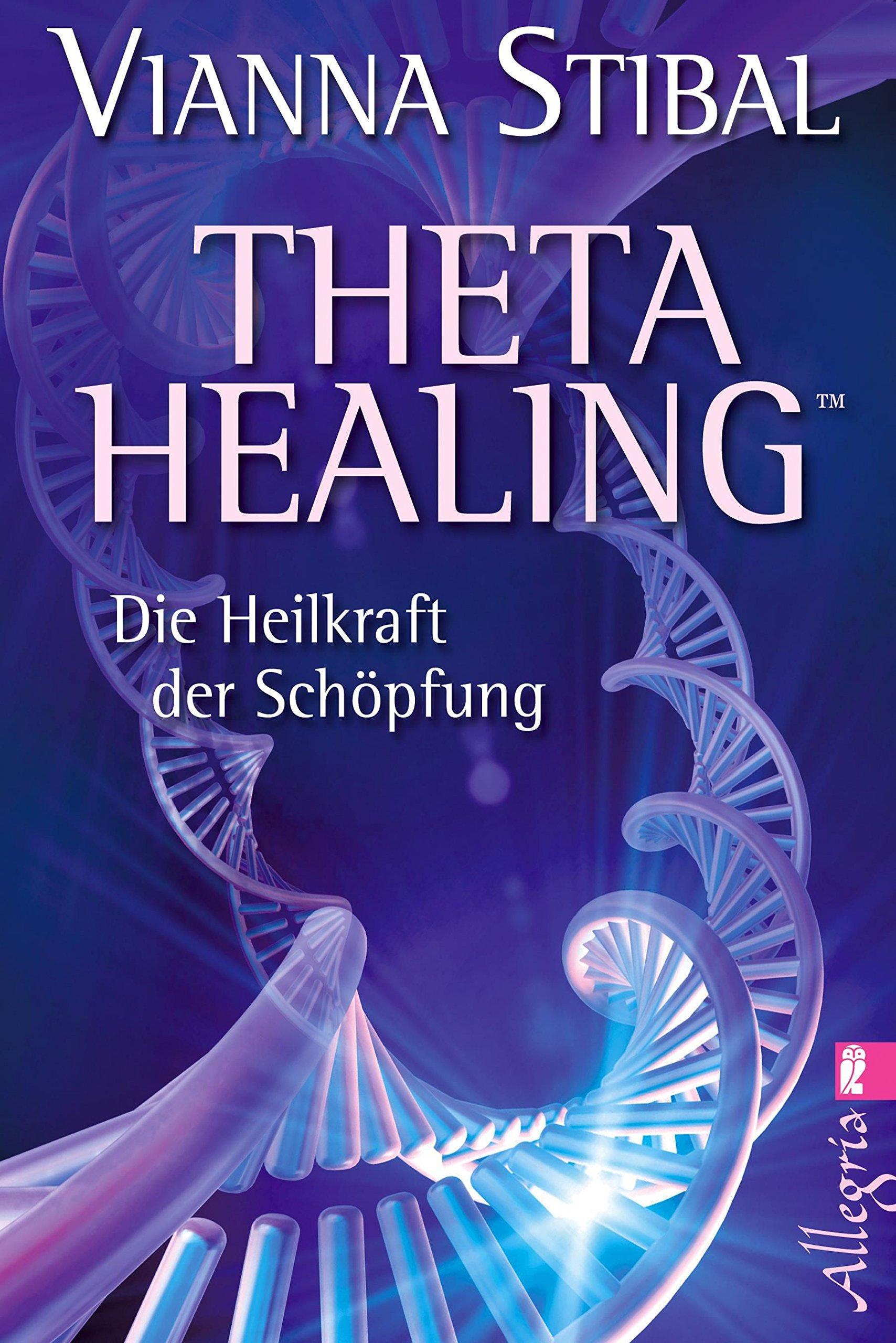 theta-healing-die-heilkraft-der-schpfung