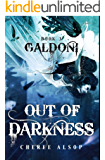 Galdoni Book Three: Out of Darkness