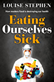 Eating Ourselves Sick