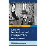 Leaders, Institutions, and Foreign Policy (Understanding War and Peace)